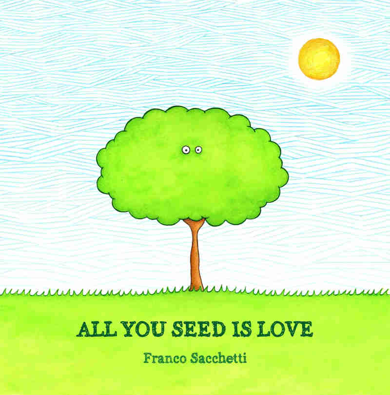 all-you-seed-is-love